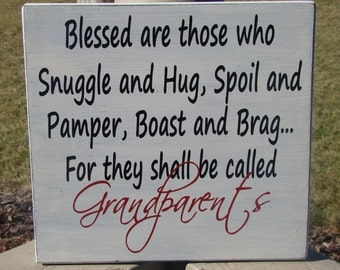 """Blessed are those who Snuggle and Hug Grandparents 12"""" wood Sign with vinyl lettering"""