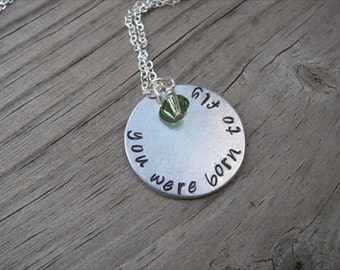 "Inspiration, Hand-Stamped Necklace- ""you were born to fly"" with an accent bead in your choice of colors- Great Graduation Necklace"