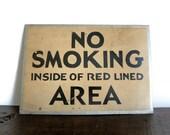 Antique Hand Painted Deco No Smoking Sign