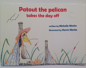 Patout the Pelican Takes the Day Off