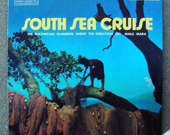 South Sea Cruise Vinyl LP - Polynesian Instrumentals - Exotic Tiki Lounge Music - 1973 Edition Stereophonic Vintage Record