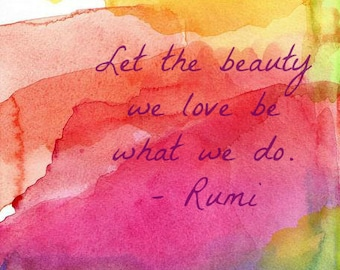 Inspirational Quote Art, Watercolor, Let the Beauty We Love