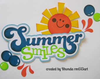 Summer Smiles Title paper piecing for premade scrapbook page Rhonda rm613art