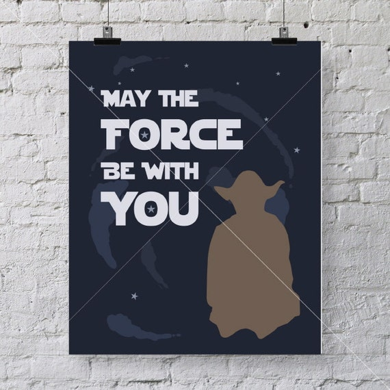 Star Wars Quotes The Force: May The Force Be With You Star Wars Famous Quote Wall Art