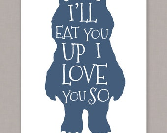 "PRINTABLE 8x10 poster ""I'll Eat You Up I Love You So"" Where The Wild Things Are -- PDF digital file"
