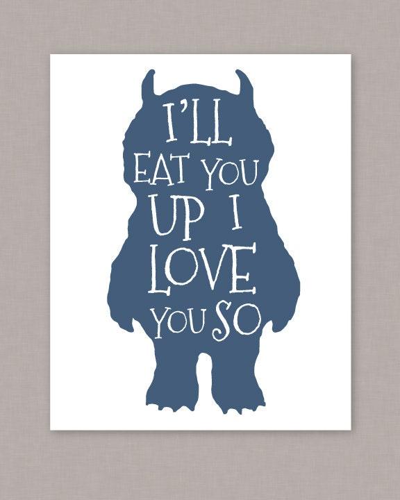 printable 8x10 poster i u0026 39 ll eat you up i love you