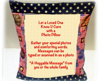 Photo Pillow Sham - Let a Loved One Know U Care - Veteran - Served or Serving 12inX12in Your Photos Your Special Message Hand Written -Typed