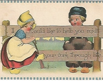 """Dutch Girl talking to Dutch Boy by Fence Vintage Postcard """"I vould like to helb you midt your vork through  life."""" - 1913"""
