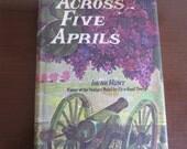 Across Five Aprils by Irene Hunt 1964