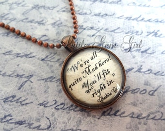 We're All Mad Here Necklace - Alice in Wonderland Jewelry - Cheshire Cat Quote Necklace or Keychain - Antique Copper Pendant