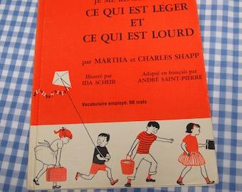 je me renseigne sur ce qui est leger et ce qui est lourd, vintage 1971 children's book IN FRENCH