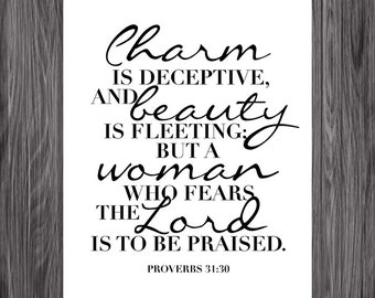 Charm and Beauty. Proverbs 31:30. Script version. Printable Christian Art. Bible Verse.