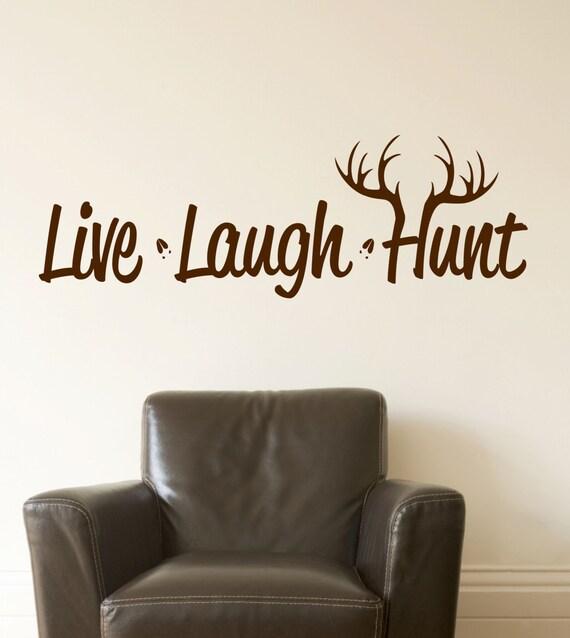 Live Laugh Hunt Wall Decal Hunting Decor Deer Antler