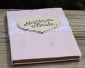 """Advice For The Bride Book, Wedding Guest Book, Bridal Shower Guest Book, Lace and Personalized Heart, Shabby Chic, Rustic Weddings, 5"""" x 7"""""""