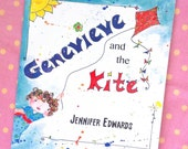 Genevieve and the Kite. Signed Copy of children's book by Jennifer Edwards.