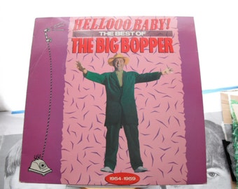 The Big Bopper Hellooo BabyThe Best Of On Rhino Records 1988 Chantilly Lace White Lightnin