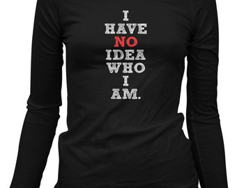 Women's Who Am I T-shirt - Philosophy - Long Sleeve Ladies' Tee - S M L XL 2x - 2 Colors