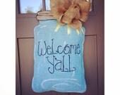 Mason Jar Door Hanger- Welcome Y'all, Burlap Door hanger