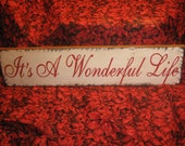 """Primitive  Holiday Wooden Sign Christmas """" It's A Wonderful Life """"  Hand Painted Christmas   Rustic  Housewares"""