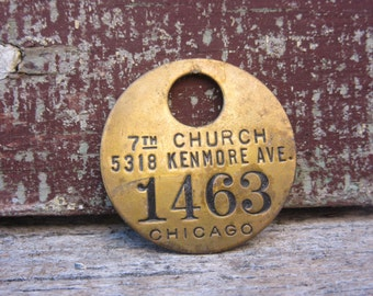 Vintage Brass Tag 7th Church Chicago vtg Number Tag Jewelry Charm Brass Number 1463 Industrial Tag Old VTG Tag Farm Industrial Tag Lucky Fob