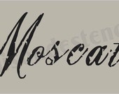 Euro Stencil Designs ..   Moscato  wine  chippy script font stencil  for Signs n Burlap feedsack projects 5.5 x 11.5 inches