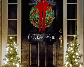 O Holy Night Vinyl Wall/Door Decal for Christmas....Your choice of color""