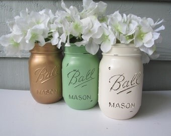 Painted and Distressed Ball Mason Jars- Gold Metallic, Mint/Sage Green and Cream/White/Ivory-Set -Flower Vases, Rustic Wedding, Centerpieces