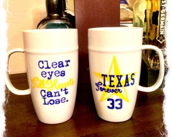 Friday Night Lights Mug with Texas Forever and Jersey #. Clear Eyes, Full Hearts, Can't Lose.