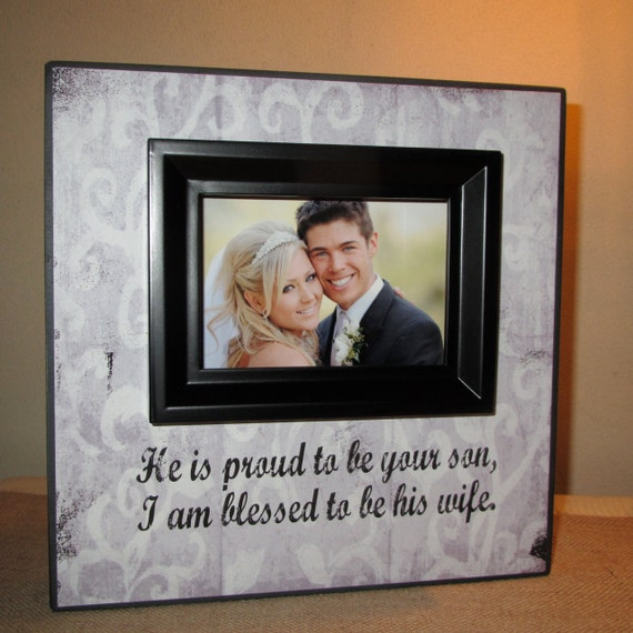 Wedding Gift From Parents To Son : ... Wedding Thank Gift for Parents He is Proud to be your son and I am