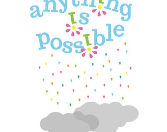 anything is possible.. rainbow.. nursery print..