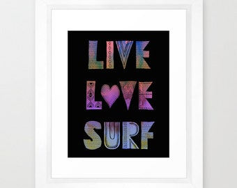 LIVE LOVE SURF - Black Art Print  SchatziBrown