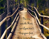 Photo print of forest path in Finland, Lord of the Rings quote, bridge, dark mist fantasy land, dreamy wild landscape, LOTR