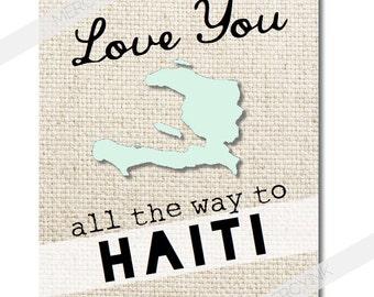 HAITI / Love You All the Way Adoption Print / Adoptive Child/Family Gift / Wall Art