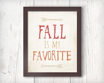 Fall is My Favorite Typography Print Art, Rustic Boho Fall Decor, Autumn Wall Art, Pumpkin Orange and Red, Arrows Festive Decor, Typogr
