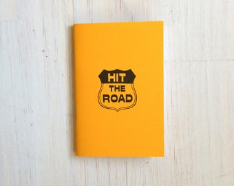 Hit The Road, Small Notebook: Yellow, Kids, Funny, Humor, Road Trip, Vacation, Unique, Hipster, Travel, Fun, Gift, Journal, Notebook, B370