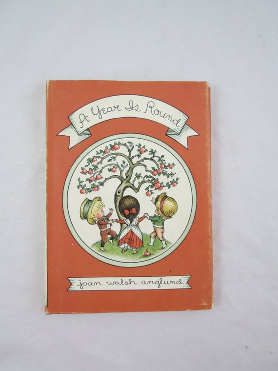 Joan Walsh Anglund Book, A Year is Round