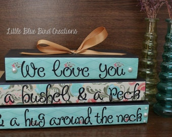 I love you a bushel and a peck and a hug around the neck - wood block stacked set - shelf sitter - valentines day -mothers day gift