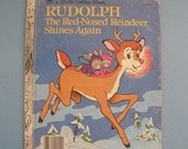 Rudolph the Red-Nosed Reindeer Shines Again Childrens Golden Book
