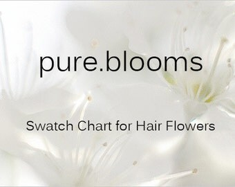Pure Blooms Hair Flower Swatch Chart