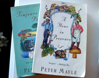 A year in Provence and Toujours Provence by Peter Mayle, French life stories, Travel books