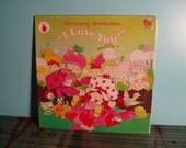 STRAWBERRY SHORTCAKE'S I Love You Album Vinyl Record LP In Shrink 1981 Children's Music Near Mint Condition Vintage