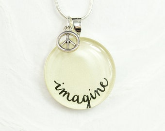 Imagine Necklace - John Lennon Inspired Necklace with Peace Charm, Unique Inspirational Jewelry, Handmade Handwritten Word Jewelry