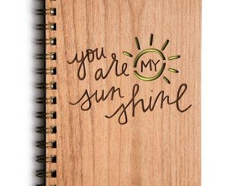 You Are My Sunshine, Anniversary Gift, Love Journal