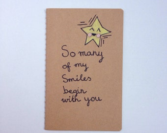 Mothers Day / Notebook / So many of smiles begin with You / Journal /  For Him / For her / gift