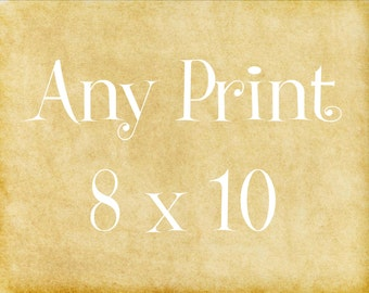 Any Print 8 x 10