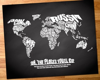 Oh The Places You'll Go - World Word Map with Travel Quote on Chalkboard Background - 8x10 - Digital Download, Instant Printable