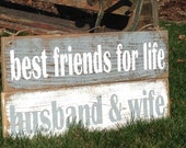 Best Friends for Life HUSBAND and WIFE rustic wood sign