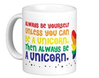 Always Be a Unicorn Rainbow Coffee Mug White, hs0226