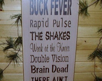 Wood Sign, Buck Fever, Deer Hunter, Hunting, Hunt Camp, Handmade, Word Art