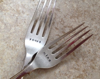 Pair of Vintage Hand Stamped 'Yours and Mine' Forks